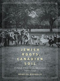 Cover Jewish Roots, Canadian Soil