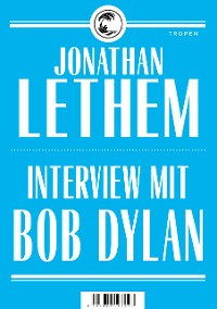 Cover Interview mit Bob Dylan