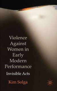 Cover Violence Against Women in Early Modern Performance