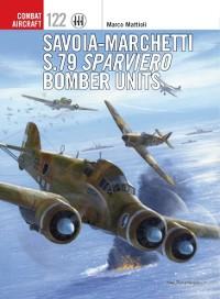 Cover Savoia-Marchetti S.79 Sparviero Bomber Units