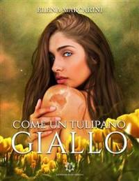 Cover Come un tulipano giallo