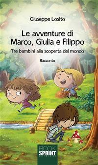 Cover Le avventure di Marco, Giulia e Filippo