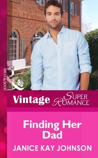 Cover Finding Her Dad (Mills & Boon Vintage Superromance) (Suddenly a Parent, Book 22)
