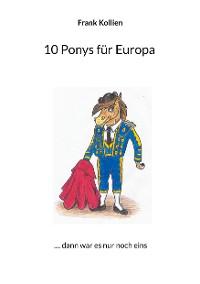 Cover 10 Ponys für Europa