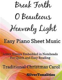 Cover Break Forth O Beauteous Heavenly Light Easy Piano Sheet Music