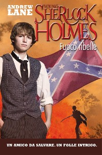 Cover Fuoco ribelle. Young Sherlock Holmes. Vol. 2 (De Agostini)