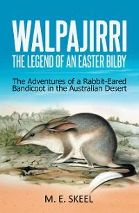 Cover Walpajirri: the Legend of an Easter Bilby