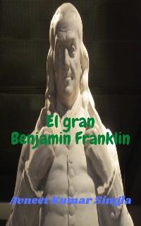 Cover El gran Benjamin Franklin