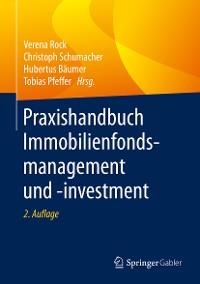 Cover Praxishandbuch Immobilienfondsmanagement und -investment