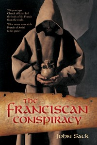 Cover The Franciscan Conspiracy