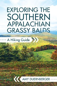 Cover Exploring the Southern Appalachian Grassy Balds