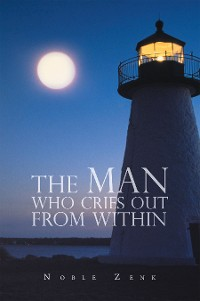 Cover The Man Who Cries out from Within