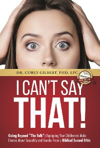 "Cover I Can't Say That!: Going Beyond ""The Talk"""