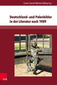 Cover Deutschland- und Polenbilder in der Literatur nach 1989