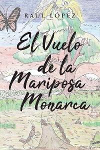 Cover El Vuelo de la Mariposa Monarca