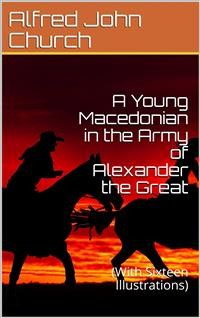 Cover A Young Macedonian in the Army of Alexander the Great