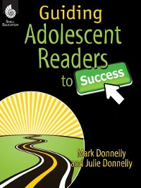 Cover Guiding Adolescent Readers to Success