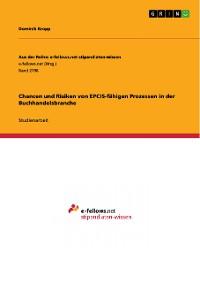 Cover Chancen und Risiken von EPCIS-fähigen Prozessen in der Buchhandelsbranche