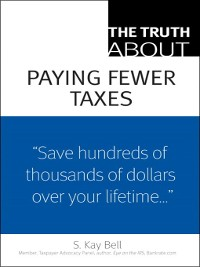 Cover The Truth About Paying Fewer Taxes
