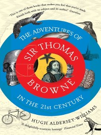 Cover The Adventures of Sir Thomas Browne in the 21st Century