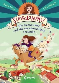 Cover Simsalahicks! 2 - Die freche Hexe und die verschwundene Freundin