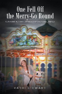 Cover One Fell Off The Merry-Go Round