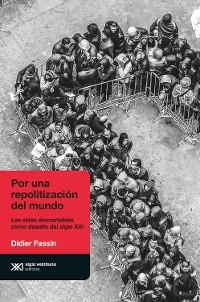 Cover Por una repolitización del mundo