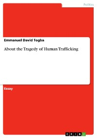 Cover About the Tragedy of Human Trafficking