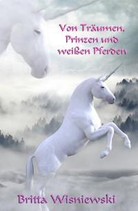 Cover Von Träumen, Prinzen und weißen Pferden