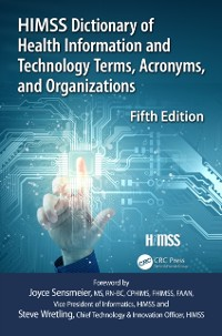 Cover HIMSS Dictionary of Health Information and Technology Terms, Acronyms and Organizations