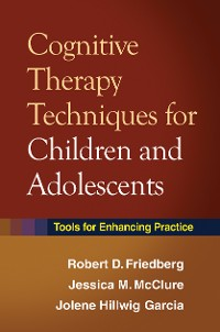 Cover Cognitive Therapy Techniques for Children and Adolescents