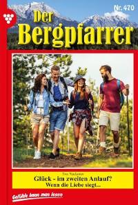 Cover Der Bergpfarrer 470 – Heimatroman