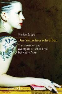Cover Das Zwischen schreiben