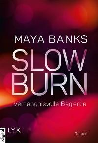 Cover Slow Burn - Verhängnisvolle Begierde