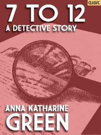 Cover 7 to 12: A Detective Story