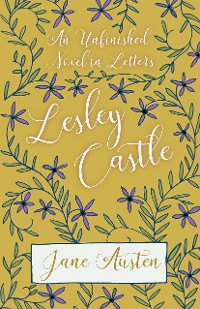 Cover An Unfinished Novel In Letters - Lesley Castle