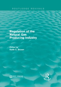Cover Regulation of the Natural Gas Producing Industry