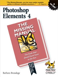 Cover Photoshop Elements 4: The Missing Manual
