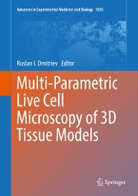 Cover Multi-Parametric Live Cell Microscopy of 3D Tissue Models