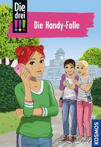 Cover Die drei !!!, 1, Die Handy-Falle (drei Ausrufezeichen)