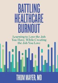 Cover Battling Healthcare Burnout
