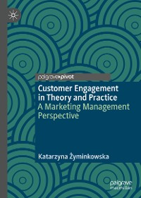 Cover Customer Engagement in Theory and Practice
