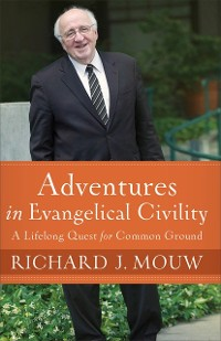 Cover Adventures in Evangelical Civility