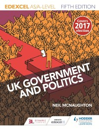 Cover Edexcel UK Government and Politics for AS/A Level Fifth Edition