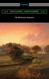 Cover The Blithedale Romance