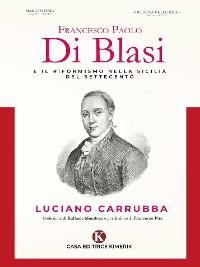 Cover Francesco Paolo Di Blasi e il riformismo nella Sicilia del Settecento