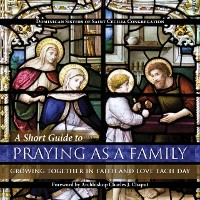 Cover Short Guide to Praying as a Family