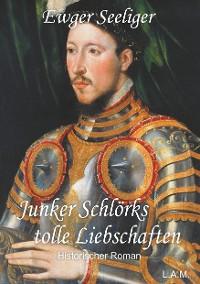 Cover Junker Schlörks tolle Liebschaften