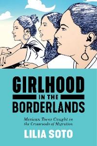 Cover Girlhood in the Borderlands