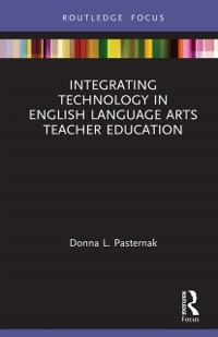 Cover Integrating Technology in English Language Arts Teacher Education